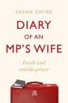 Diary of an MP's wife, inside and outside power